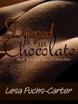 Dipped in Chocolate by Lesa Fuchs-Carter
