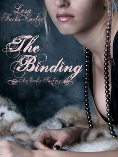 The Binding: An Erotic Fantasy Lesa Fuchs-Carter